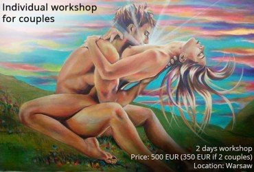 Tantra workshop for couples – 2 days –  Feel the real pleasure